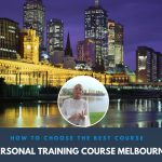 the best personal training course in melbourne